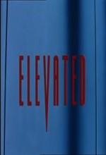 Elevated (1997) afişi