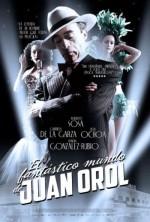 El fantástico mundo de Juan Orol (2012) afişi