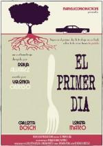 El Primer Día (2013) afişi
