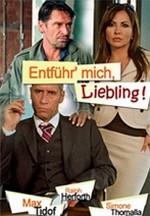 Entführ' Mich, Liebling! (2006) afişi