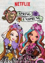Ever After High: Spring Unsprung (2015) afişi