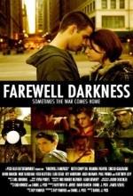 Farewell Darkness (2007) afişi