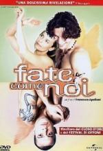 Fate Come Noi (2001) afişi