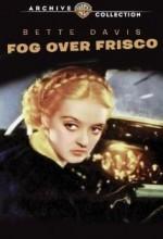 Fog Over Frisco (1934) afişi
