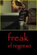 Freak, El Regreso (2004) afişi
