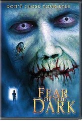 Fear of the Dark (2003) afişi