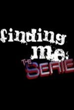 Finding Me the Series (2012) afişi