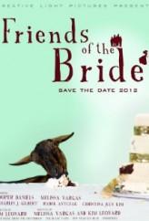 Friends of the Bride (2012) afişi