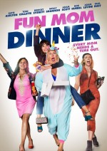 Fun Mom Dinner (2017) afişi