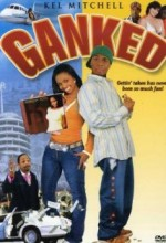 Ganked (2005) afişi