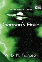 Garrison'un Bitişi