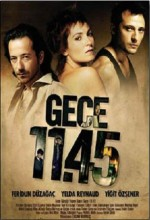Gece 11:45 (2005) afişi