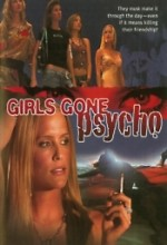 Girls Gone Psycho