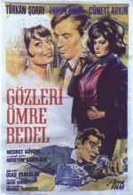 Gözleri Ömre Bedel (1964) afişi