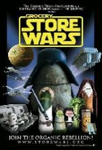 Grocery Store Wars: The Organic Rebellion (2006) afişi