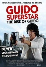 Guido Superstar: The Rise Of Guido (2010) afişi