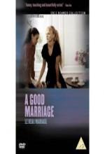 Güzel Bir Evlilik