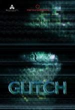 Glitch (2016) afişi