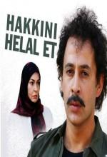 Hakkını Helal Et (2007) afişi