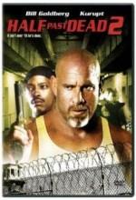Half Past Dead 2 (2007) afişi