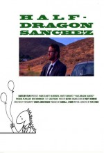 Half-dragon Sanchez (2009) afişi