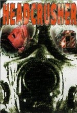 Headcrusher (1999) afişi