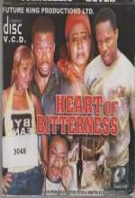 Heart Of Bitterness (2007) afişi