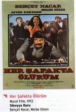 Her şafakta ölürüm (1972) afişi