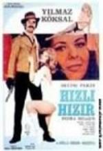Hızlı Hızır (1972) afişi