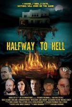 Halfway to Hell (2013) afişi