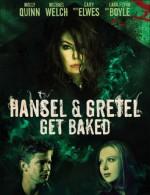 Hansel & Gretel Get Baked (2013) afişi