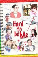 Hard to Be Me (2010) afişi