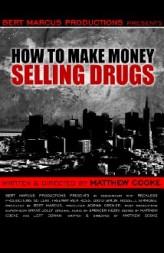 How To Make Money Selling Drugs (2012) afişi