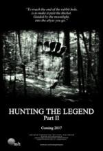 Hunting the Legend Part II (2017) afişi