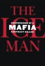 Ice Man: Confessions Of A Mafia Contract Killer (2012) afişi