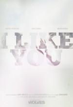 ı Like You