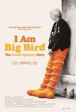 I Am Big Bird: The Caroll Spinney Story (2014) afişi