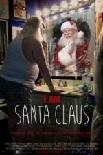 I Am Santa Claus (2014) afişi