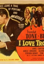 I Love Trouble (1948) afişi