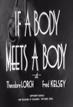 If A Body Meets A Body (1945) afişi