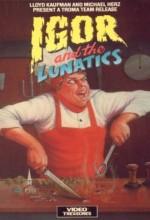 Igor And The Lunatics (1985) afişi