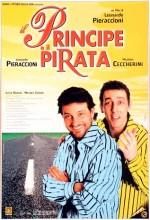 ıl Principe E Il Pirata (2001) afişi