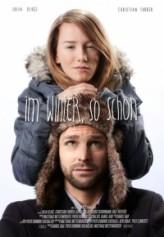 Im Winter, so schön (2012) afişi