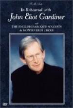 In Rehearsal, John Eliot Gardiner (1999) afişi