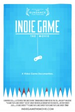 Indie Game: The Movie (2012) afişi