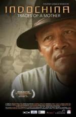 Indochina, Traces of a Mother (2011) afişi