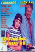 ısusumbong Kita Sa Tatay Ko (1999) afişi