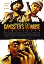 Gangster Paradise: Jerusalema