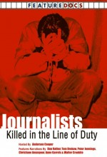 Journalists: Killed In The Line Of Duty (2003) afişi
