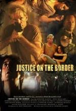 Justice On The Border (2011) afişi